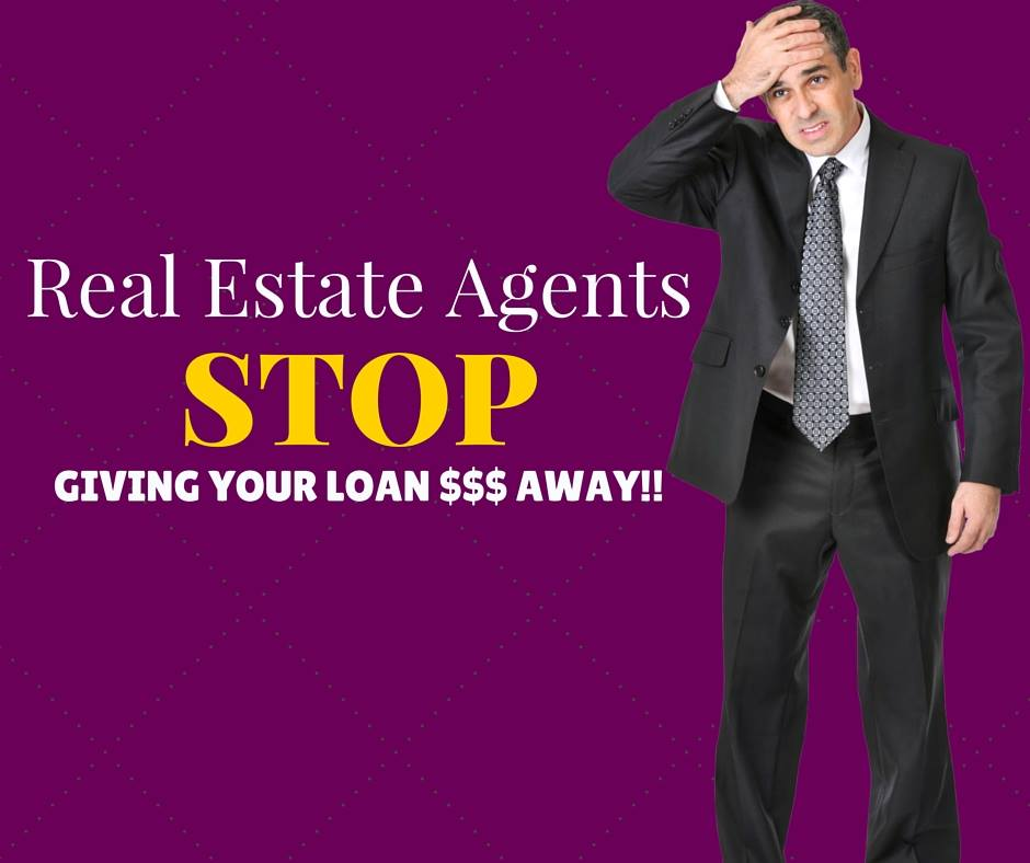 Real Estate Agents, sell homes & originate loans!