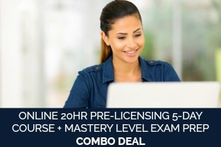 ONLINE 20HR PRE-LICENSING 5-DAY COURSE + MASTERY LEVEL EXAM PREP COMBO DEAL