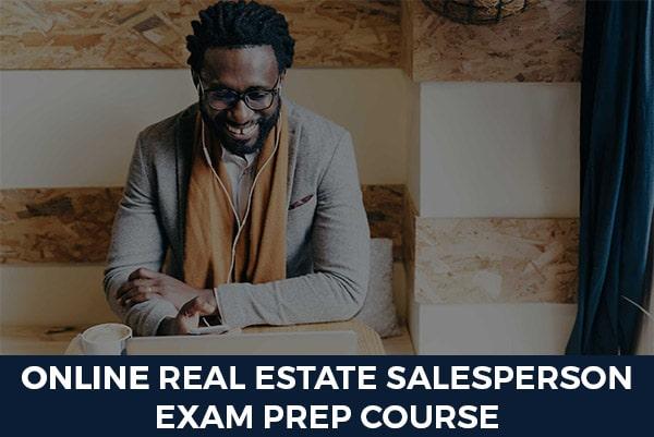 ONLINE Real Estate Salesperson Exam Prep Course
